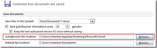 AutoRecover file location in Word 2013 and Word 2010
