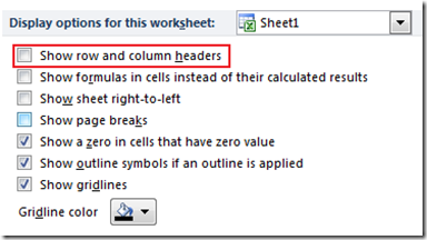 Show row and column headers in Excel 2013 and Excel 2010